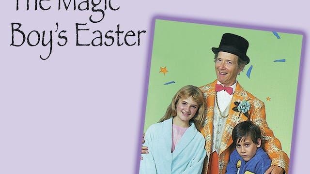 Three Easter Classics - Magic Boy's E...