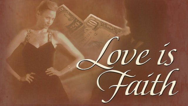 Faith, Hope And Love With Fulton Sheen - Love is Faith