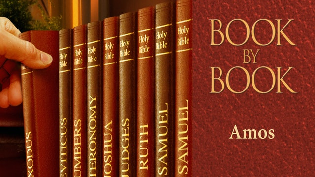 Book by Book - Amos - Let Justice roll down