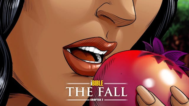 iBIBLE Chapter 2: The Fall