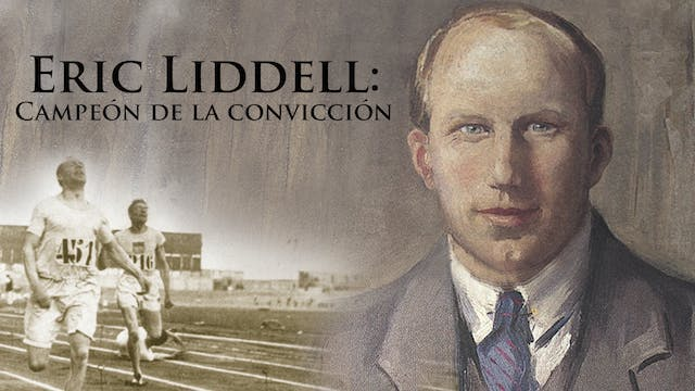 Eric Liddell - Champion of Conviction...