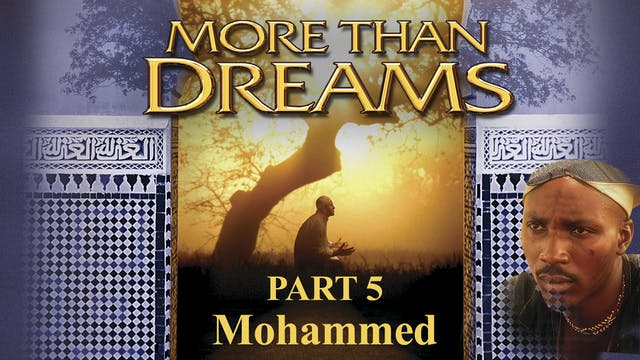 More Than Dreams - Mohammed