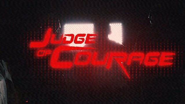 Judge of Courage