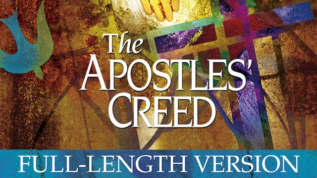 The Apostle's Creed - Acquainted With Grief