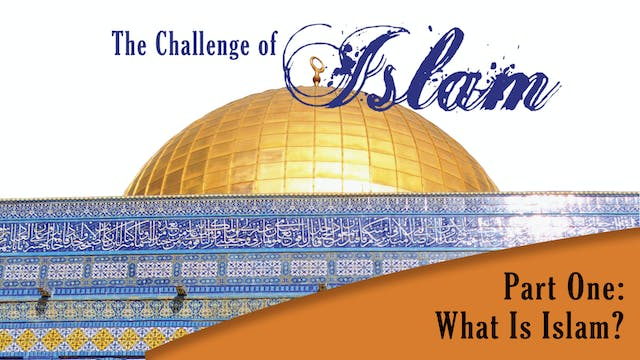 The Challenge of Islam - Muhammad