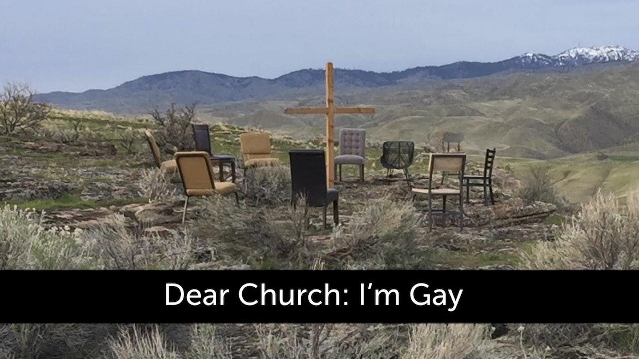 Dear Church: I'm Gay