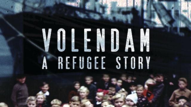 Volendam: A Refugee Story