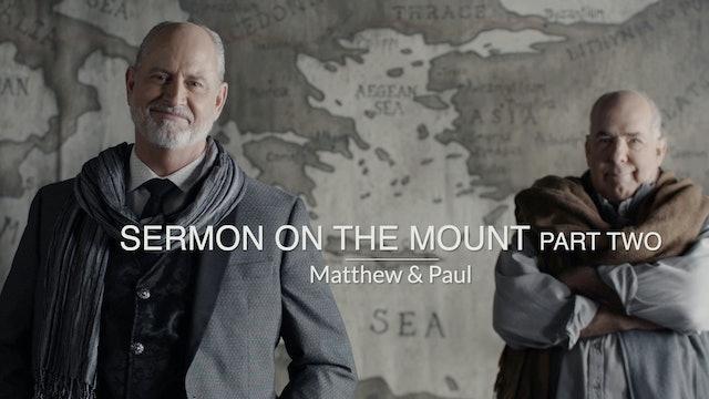 Three Gospels EP5 - Sermon on the Mount - Part Two
