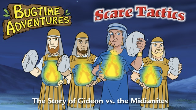 Bugtime Adventures - The Story of Gideon vs. the Midianites