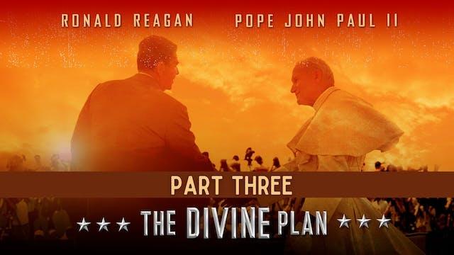 The Divine Plan - PART 3