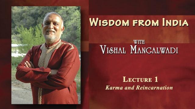 Wisdom from India - Karma and Reincarnation