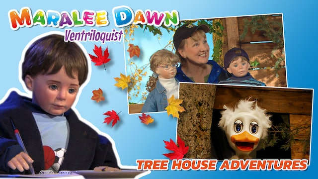 Maralee Dawn and Friends: Tree House Adventures