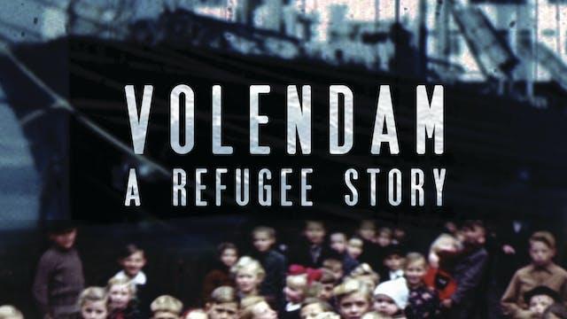 Volendam:  A Refuge Story