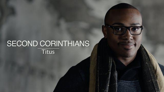 Paul's Letters EP8 - Second Corinthians
