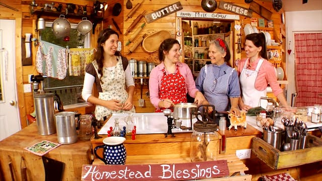 Homestead Blessing - The Art of Dairy...