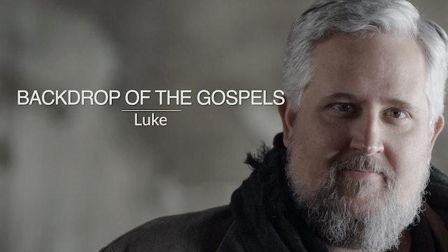 Three Gospels EP1 - Backdrop of the Gospels