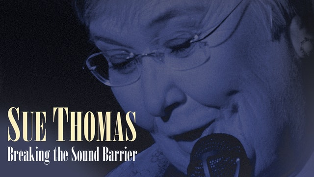 Sue Thomas - Breaking the Sound Barrier