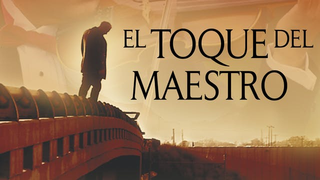 Touch of the Master's hand - Spanish
