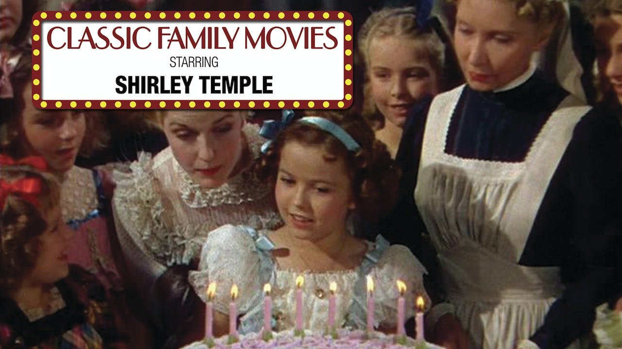Classic Family Movies - Shirley Temple