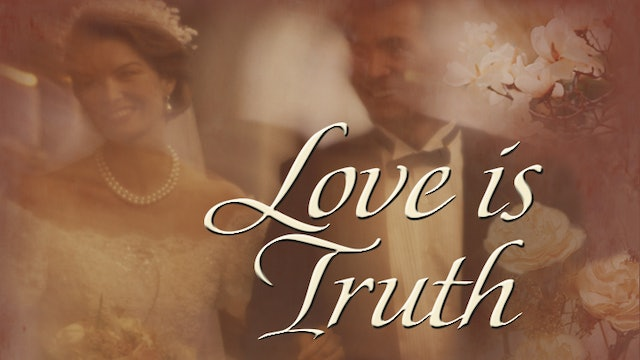 Faith, Hope And Love With Fulton Sheen- Love is Truth