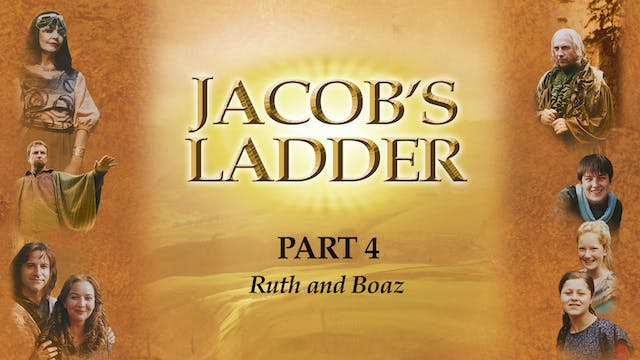 Jacob's Ladder - Ruth and Boaz