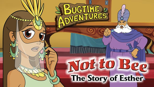 Bugtime Adventures - The Esther Story