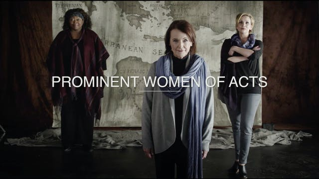 Acts EP15 - Prominent Women of Acts