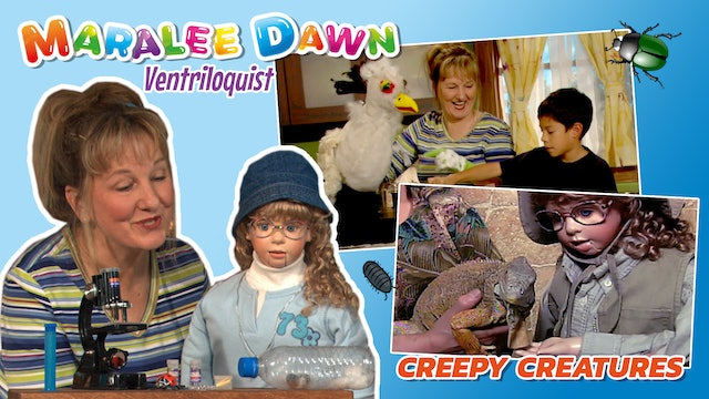 Maralee Dawn and Friends: Creepy Creatures