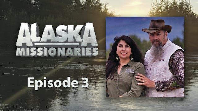 Alaska Missionaries: Adapt and Overcome
