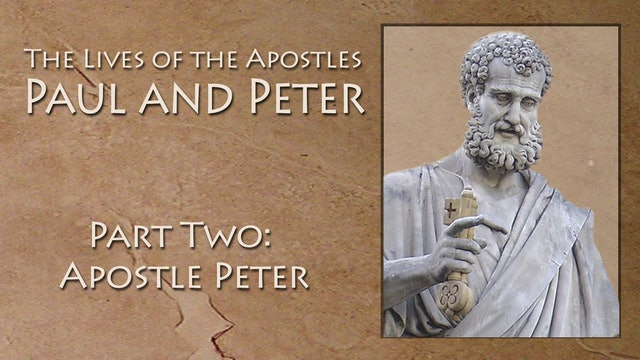 Lives Of Apostle Peter and Paul - Apostle Peter