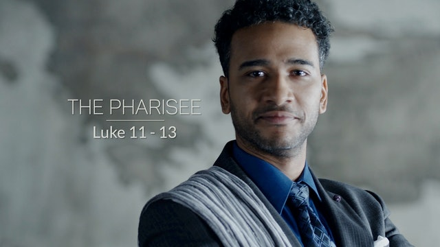 Luke EP12 - The Pharisee