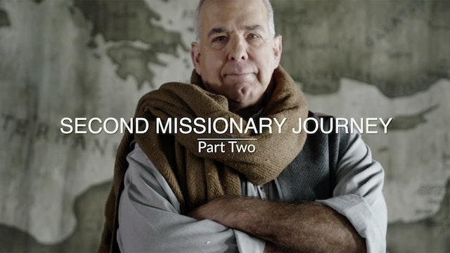 Acts EP13 - Second Missionary Journey - Part Two