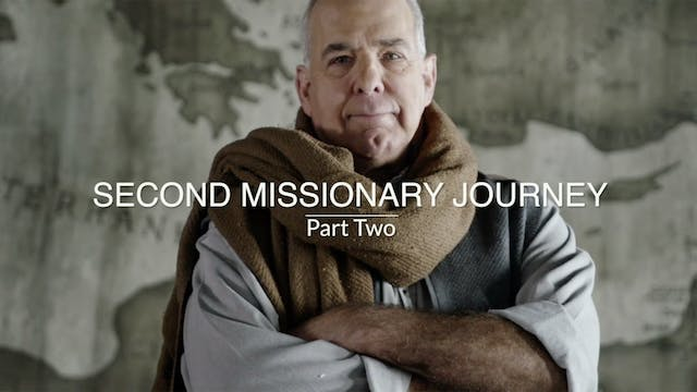 Acts EP13 - Second Missionary Journey...