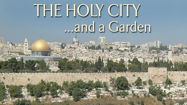 Holy City ... And A Garden