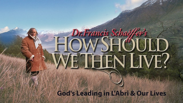 God's Leading in L'Abri & Our Lives