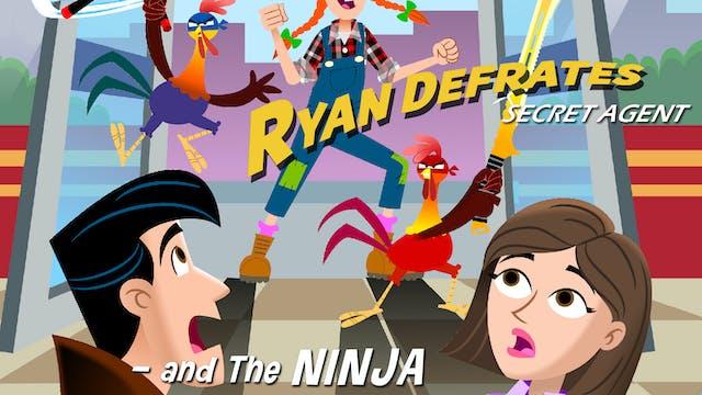 Ryan Defrates - Ninja Chickens