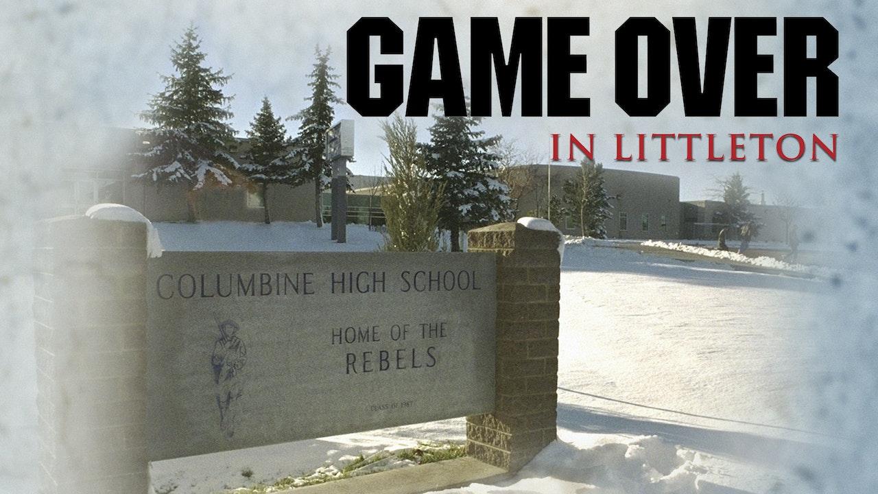Game Over In Littleton