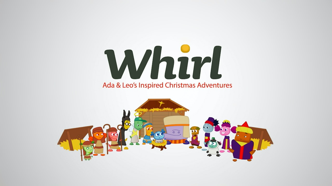 Whirl - Ada and Leo's Inspired Christmas Adventures