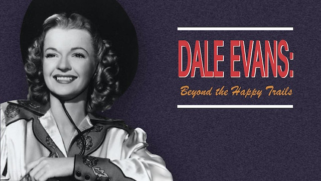 Dale Evans Beyond the Happy Trails