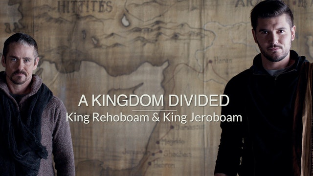 Kings & Prophets EP10 - A Kingdom Divided