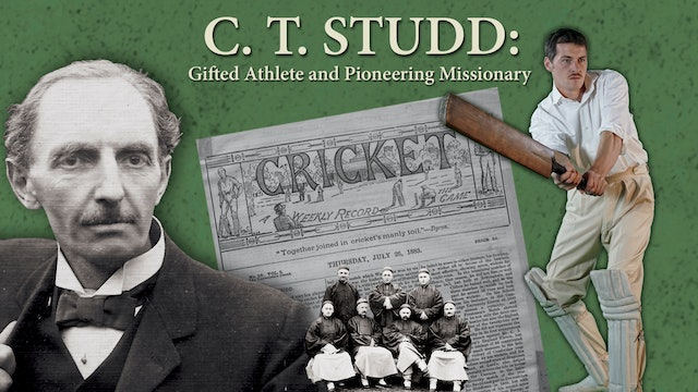 C.T. Studd: Gifted Athlete and Pioneering Missionary