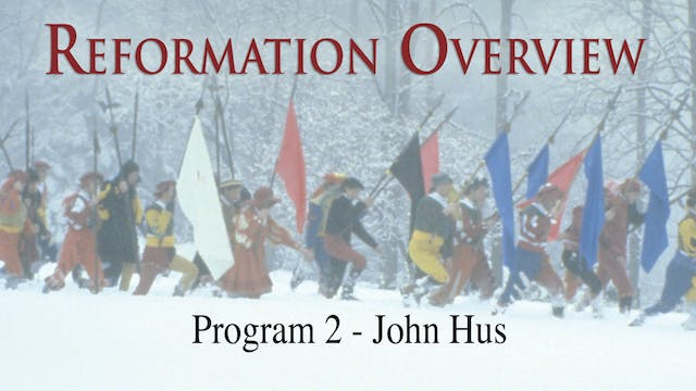 Reformation Overview - John Hus