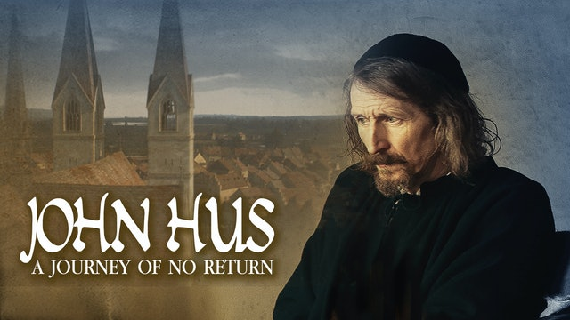 John Hus: A Journey of No Return
