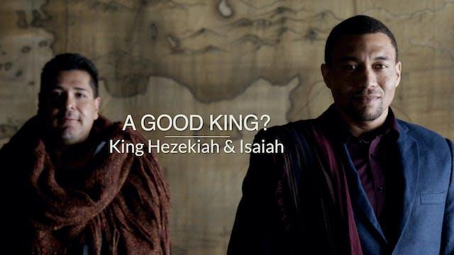 Kings & Prophets EP15 - A Good King?