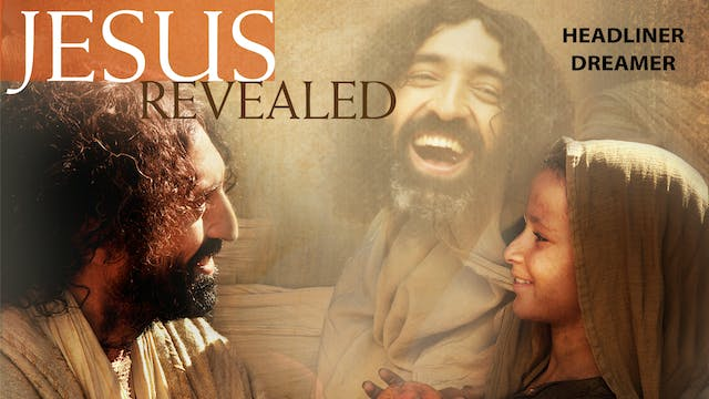 Jesus Revealed - The Dreamer