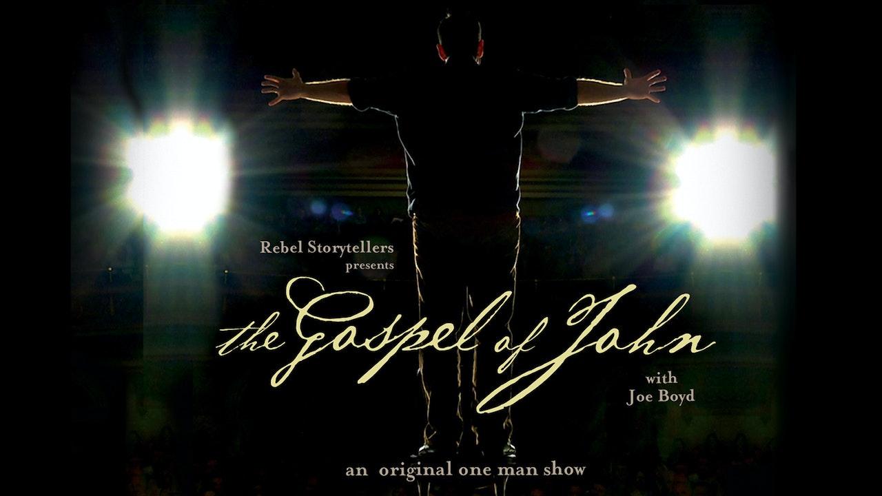 The Gospel of John with Joe Boyd