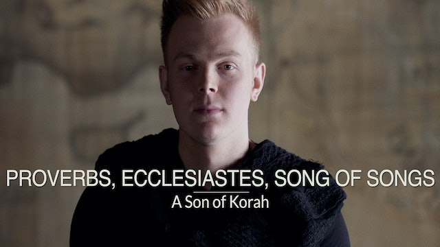 Kings & Prophets EP9 - Proverbs, Ecclesiastes, Song of Songs