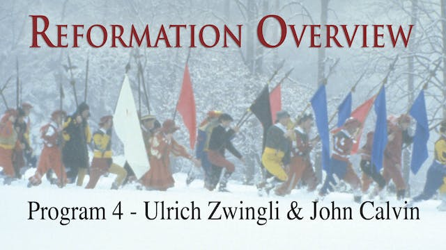Reformation Overview - Ulrich Zwingli...