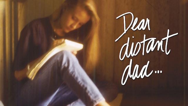 Dear Distant Dad