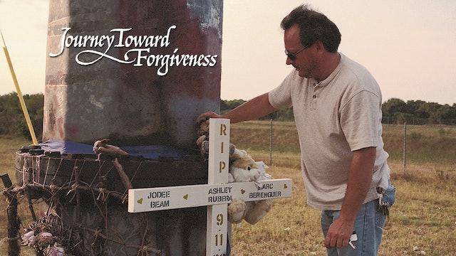 Journey Toward Forgiveness